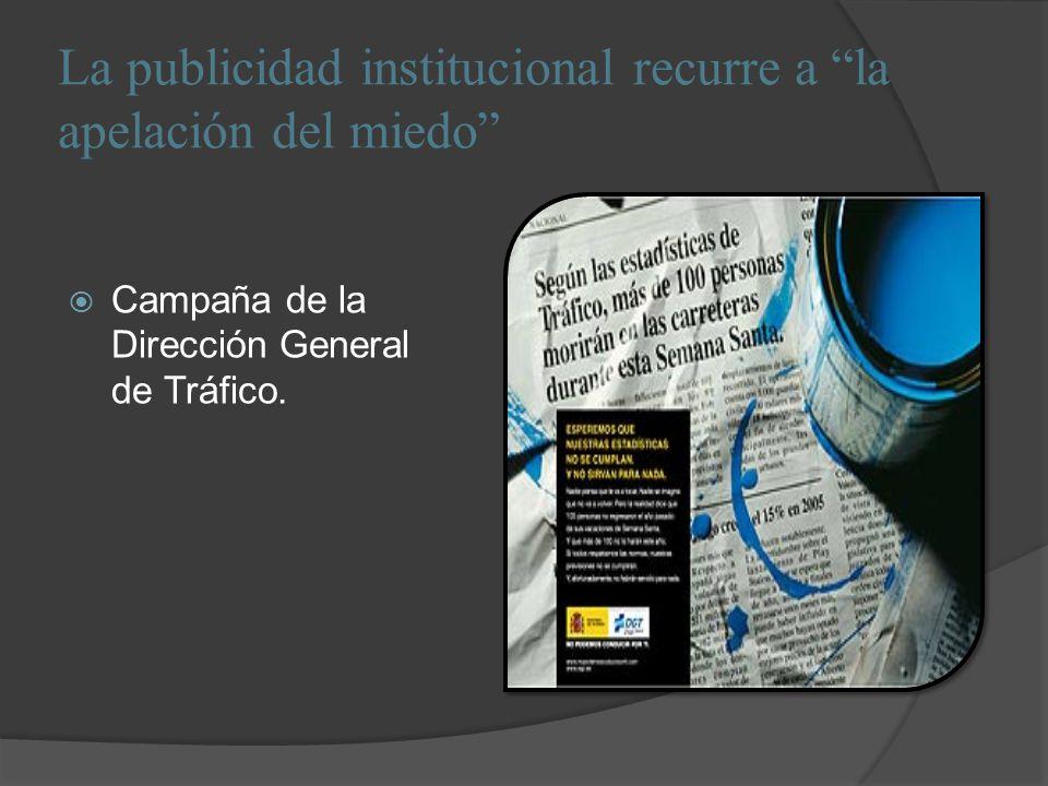 La publicidad institucional recurre a la apelación del miedo Campaña de la Dirección General de Tráfico.