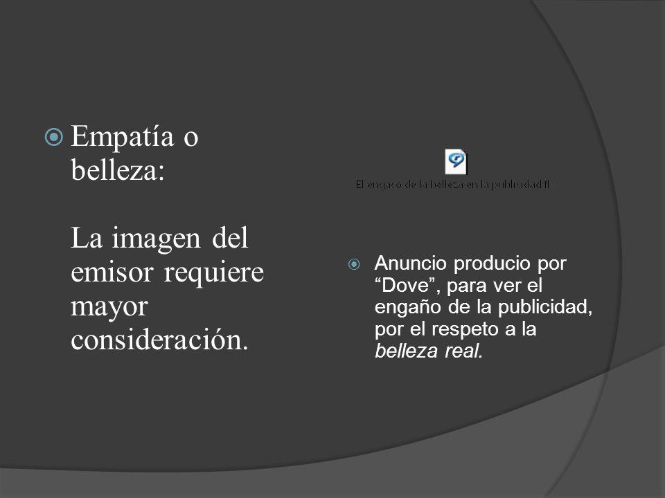Autoridad: Dimensión donde entra el grado de calificación que tiene tal emisor para comunicar su mensaje.