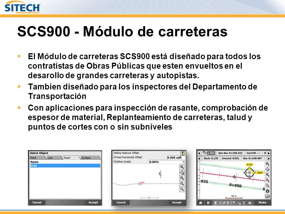 SCS900 - Módulo de carreteras El Módulo de carreteras SCS900 está diseñado para todos los contratistas de Obras Públicas que esten envueltos en el desarollo de grandes carreteras y autopistas.
