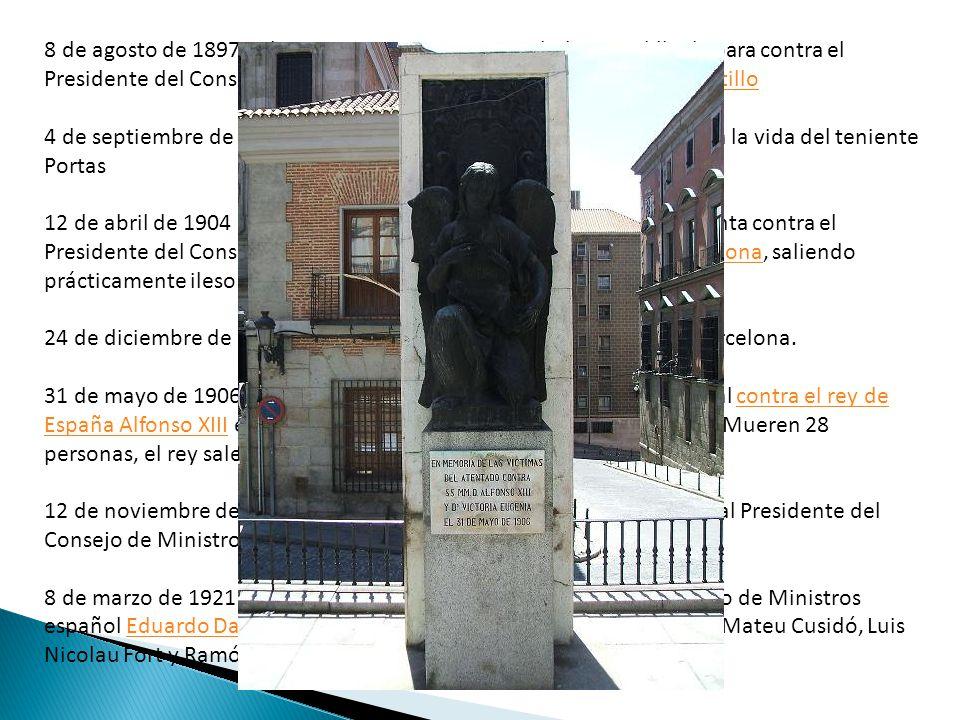 8 de agosto de 1897 : El terrorista a anarquista Michele Angiolillo dispara contra el Presidente del Consejo de Ministros español Antonio Cánovas del