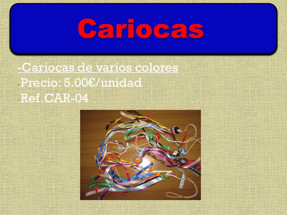 -Cariocas de varios colores - Precio: 5.00/unidad - Ref.CAR-04 Cariocas