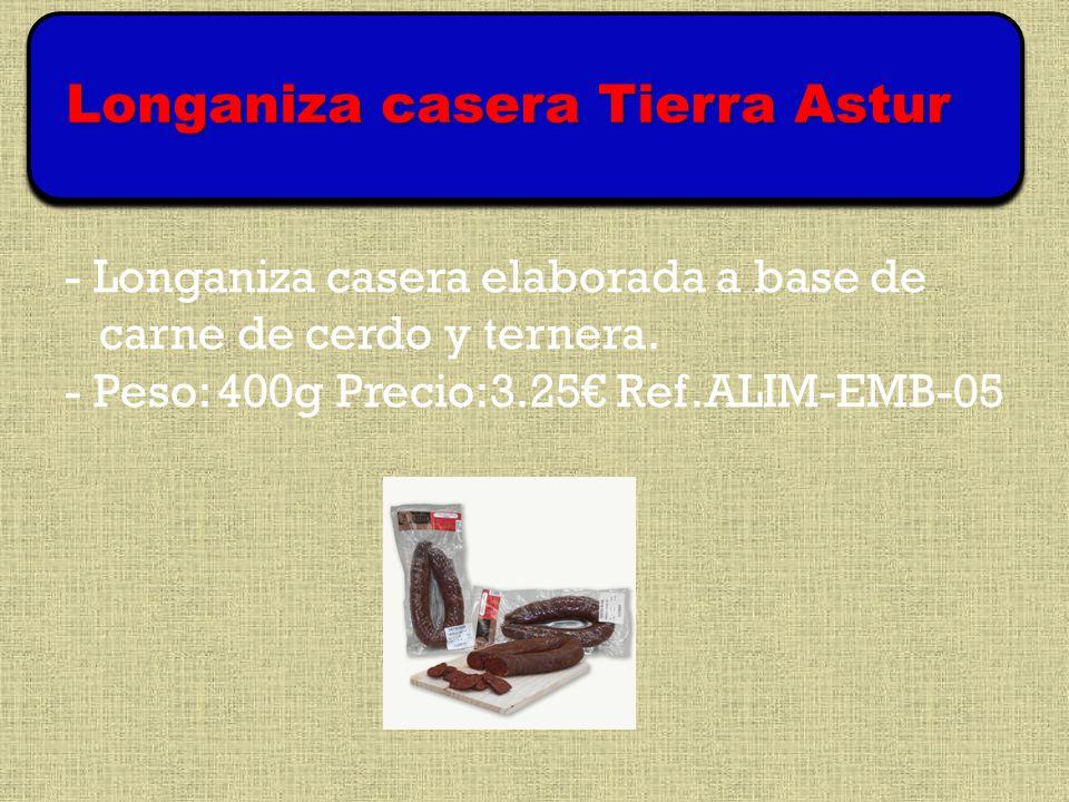 - Longaniza casera elaborada a base de carne de cerdo y ternera.