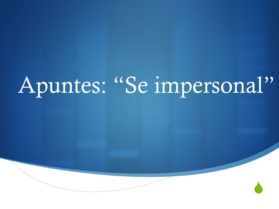 Apuntes: Se impersonal