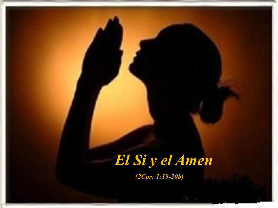 El Si y el Amen (2Cor: 1:19-20b)