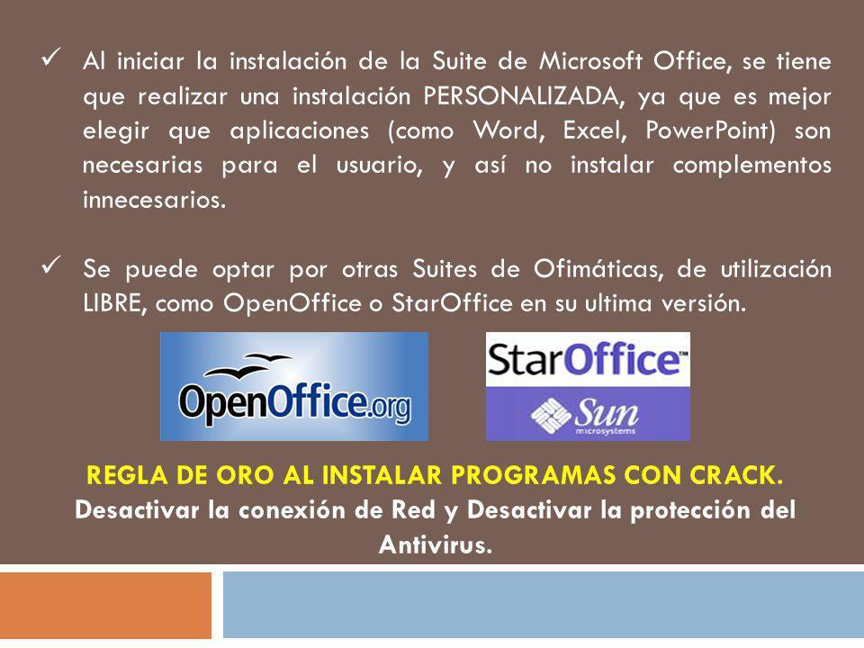 Al iniciar la instalación de la Suite de Microsoft Office, se tiene que realizar una instalación PERSONALIZADA, ya que es mejor elegir que aplicacione