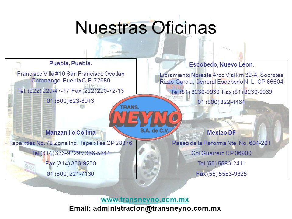 Nuestras Oficinas Manzanillo Colima Tapeixtles No. 78 Zona Ind. Tapeixtles CP 28876 Tel (314) 333-9229 y 336-5544 Fax (314) 333-9230 01 (800) 221-7130