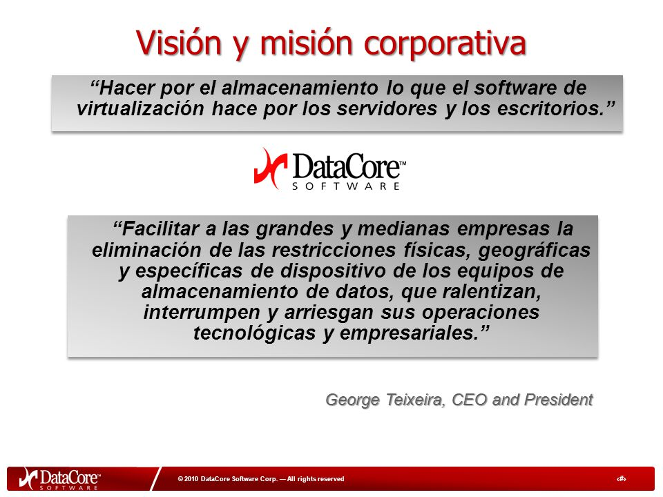 4 © 2010 DataCore Software Corp.