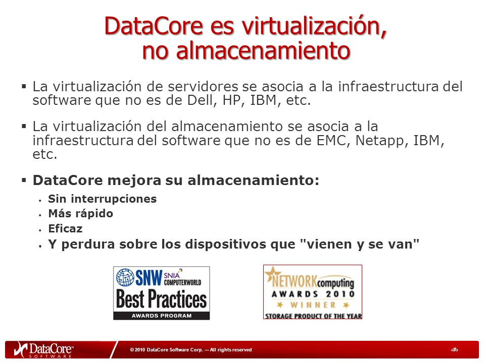 8 © 2010 DataCore Software Corp.