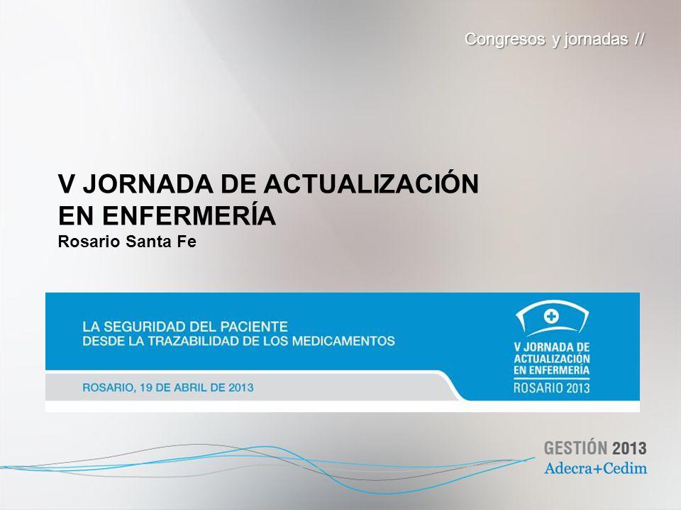 V JORNADA DE ACTUALIZACIÓN EN ENFERMERÍA Rosario Santa Fe