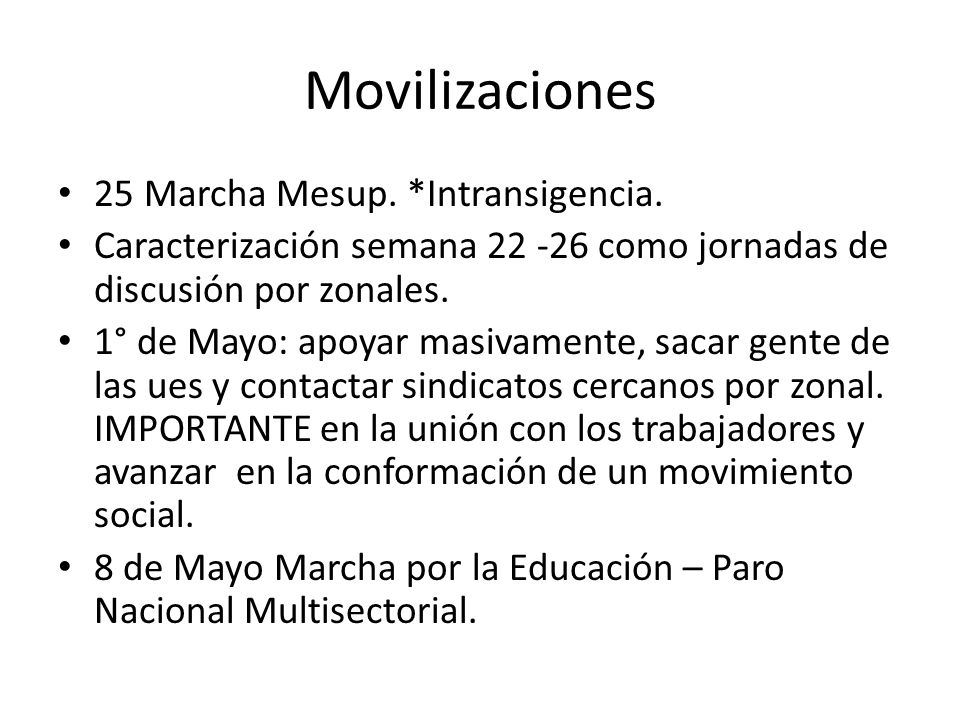 Movilizaciones 25 Marcha Mesup. *Intransigencia.