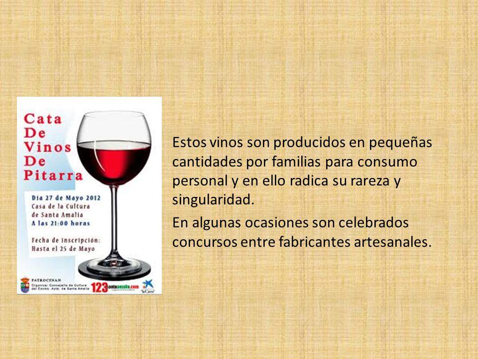 Estos vinos son producidos en pequeñas cantidades por familias para consumo personal y en ello radica su rareza y singularidad. En algunas ocasiones s
