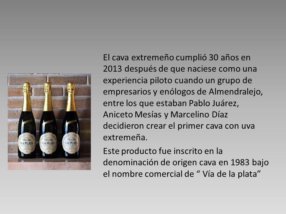 El cava extremeño cumplió 30 años en 2013 después de que naciese como una experiencia piloto cuando un grupo de empresarios y enólogos de Almendralejo