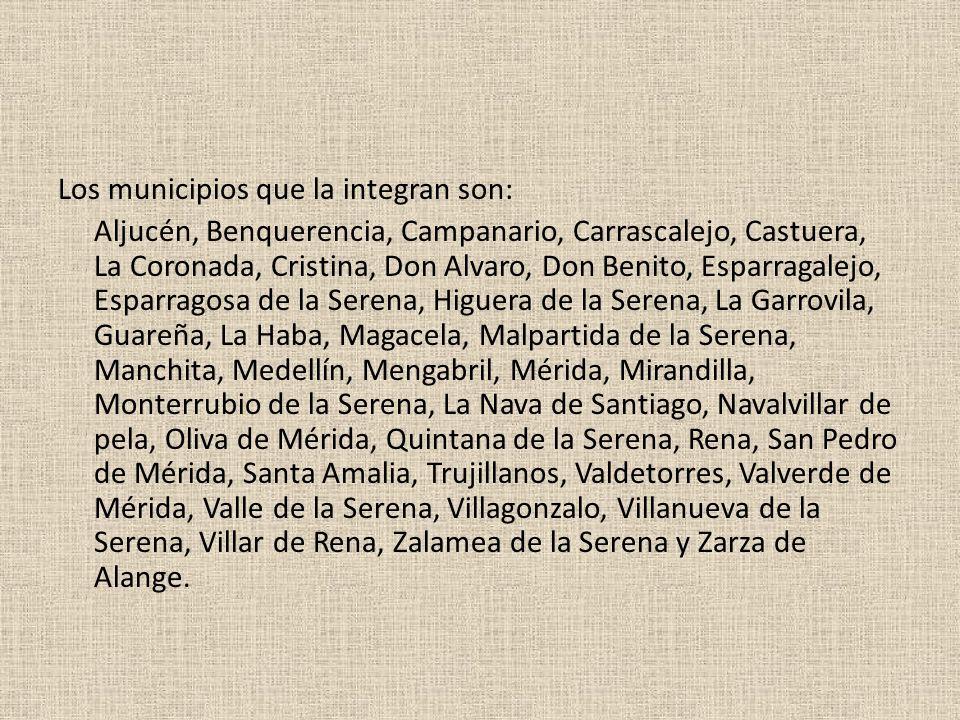 Los municipios que la integran son: Aljucén, Benquerencia, Campanario, Carrascalejo, Castuera, La Coronada, Cristina, Don Alvaro, Don Benito, Esparrag