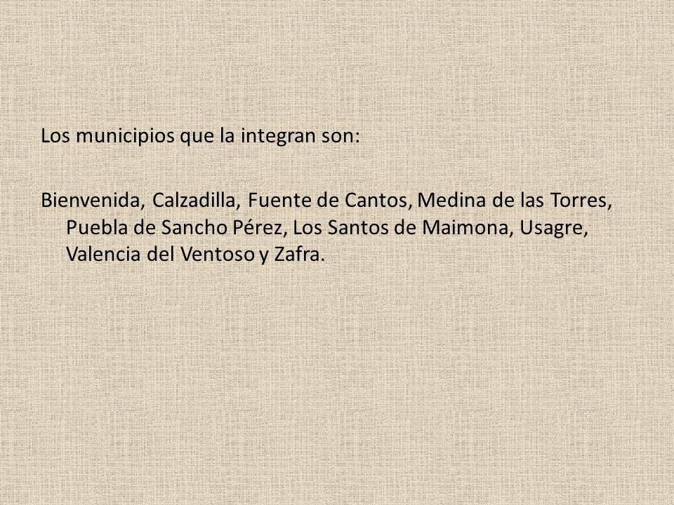 Los municipios que la integran son: Bienvenida, Calzadilla, Fuente de Cantos, Medina de las Torres, Puebla de Sancho Pérez, Los Santos de Maimona, Usa