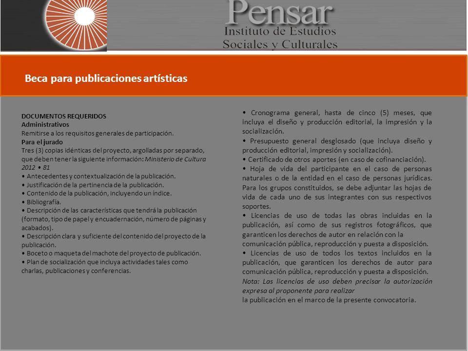 DOCUMENTOS REQUERIDOS Administrativos Remitirse a los requisitos generales de participación.