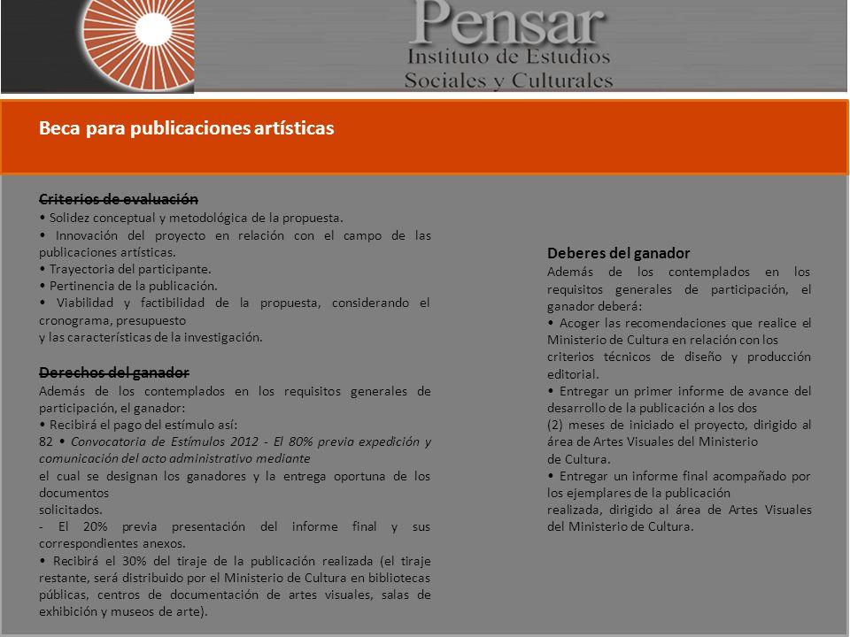 Criterios de evaluación Solidez conceptual y metodológica de la propuesta.