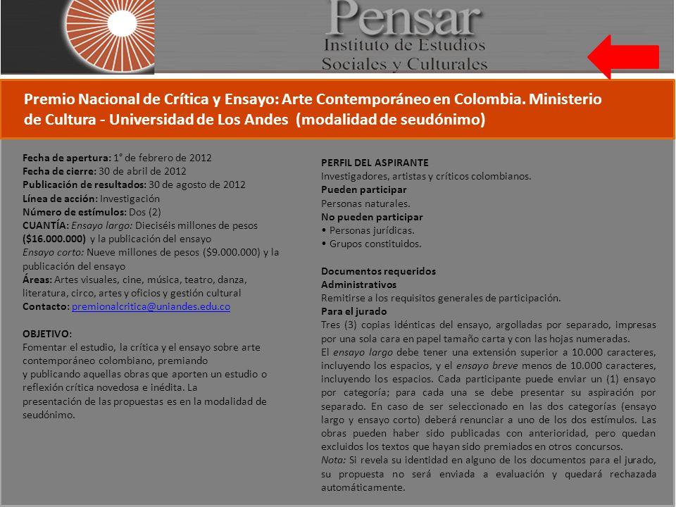 Premio Nacional de Crítica y Ensayo: Arte Contemporáneo en Colombia.