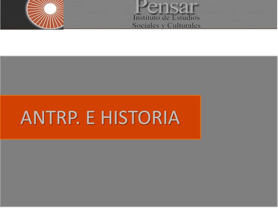 ANTRP. E HISTORIA