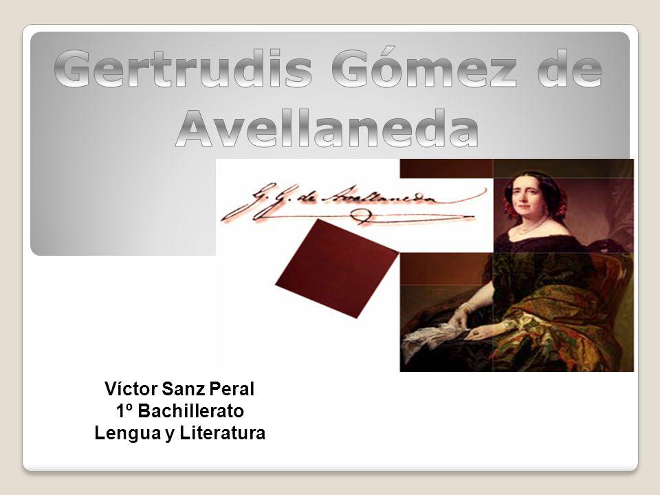 AUTOBIOGRAFÍA Gertrudis Gómez de Avellaneda nació en la antigua Santa María de Puerto Príncipe, entonces colonia española, hoy Camagüey, Cuba, el 23 de marzo de 1814.