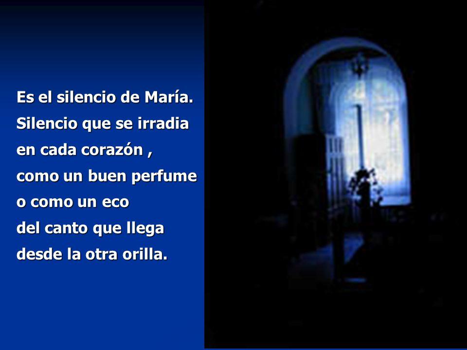 Es el silencio de María.