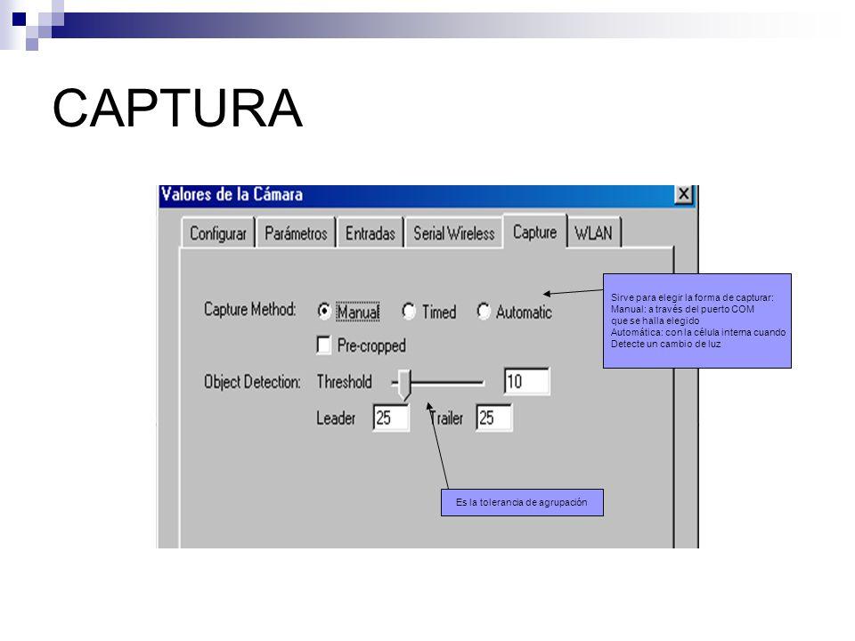 CAPTURA Sirve para elegir la forma de capturar: Manual: a través del puerto COM que se halla elegido Automática: con la célula interna cuando Detecte
