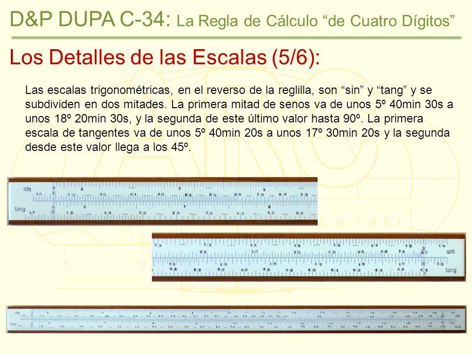 Los Detalles de las Escalas (5/6): Las escalas trigonométricas, en el reverso de la reglilla, son sin y tang y se subdividen en dos mitades.