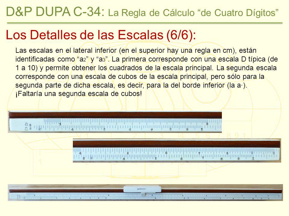Los Detalles de las Escalas (6/6): Las escalas en el lateral inferior (en el superior hay una regla en cm), están identificadas como a 2 y a 3.