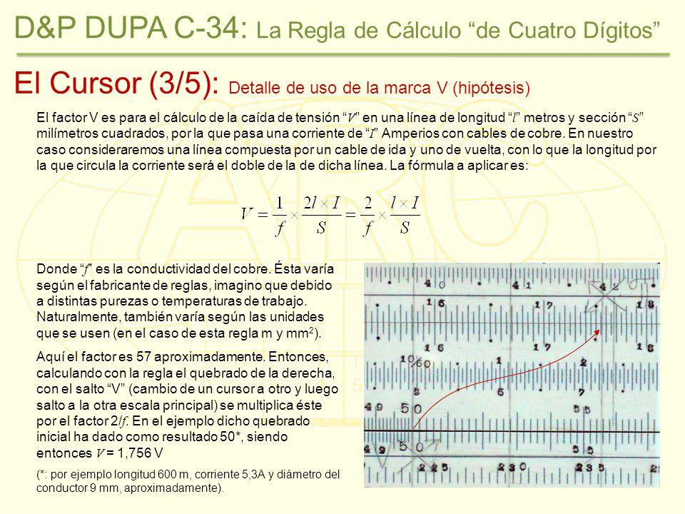 El Cursor (3/5): Detalle de uso de la marca V (hipótesis) El factor V es para el cálculo de la caída de tensión V en una línea de longitud l metros y sección S milímetros cuadrados, por la que pasa una corriente de I Amperios con cables de cobre.