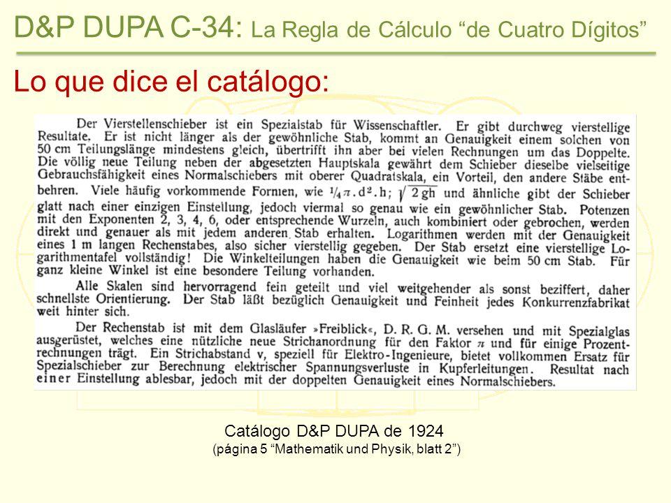 La traducción: Catálogo D&P DUPA de 1924 (página 5 Matemáticas y Física, hoja 2) D&P DUPA C-34: La Regla de Cálculo de Cuatro Dígitos