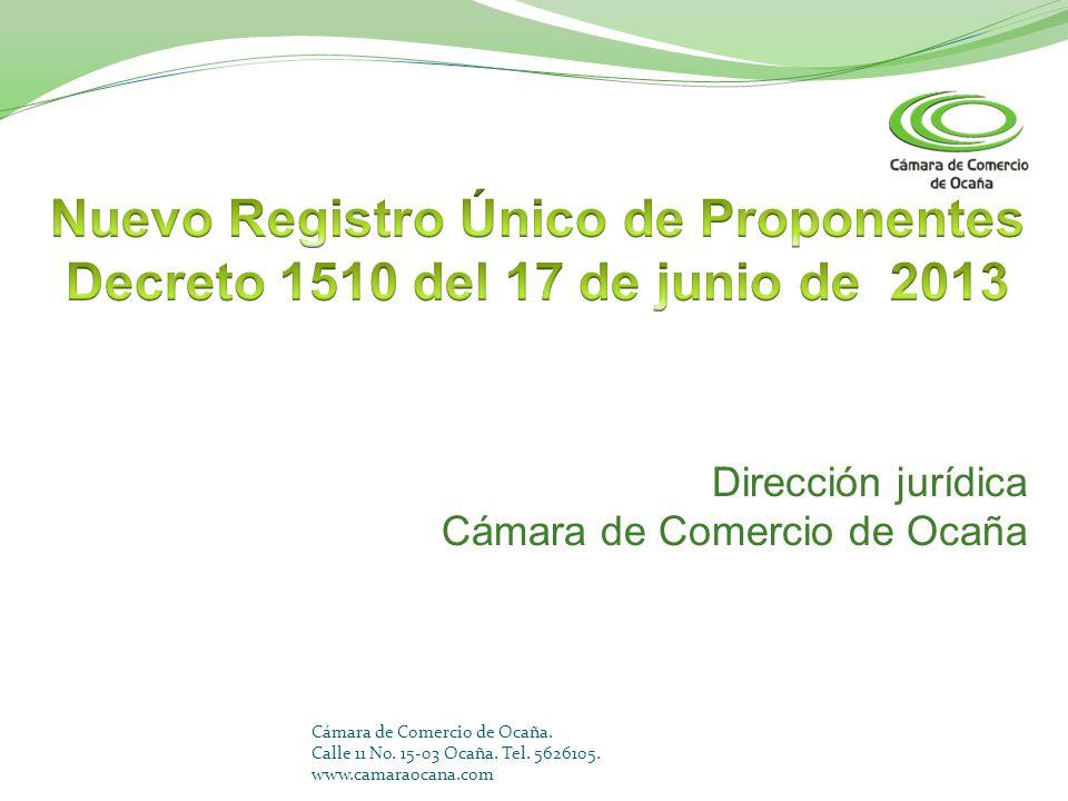 Cámara de Comercio de Ocaña. Calle 11 No. 15-03 Ocaña. Tel. 5626105. www.camaraocana.com