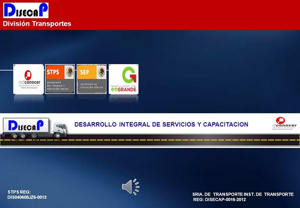 División Transportes STPS REG: DIS040608JZ6-0013 SRIA.