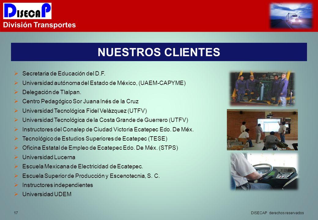 17 NUESTROS CLIENTES Secretaria de Educación del D.F.