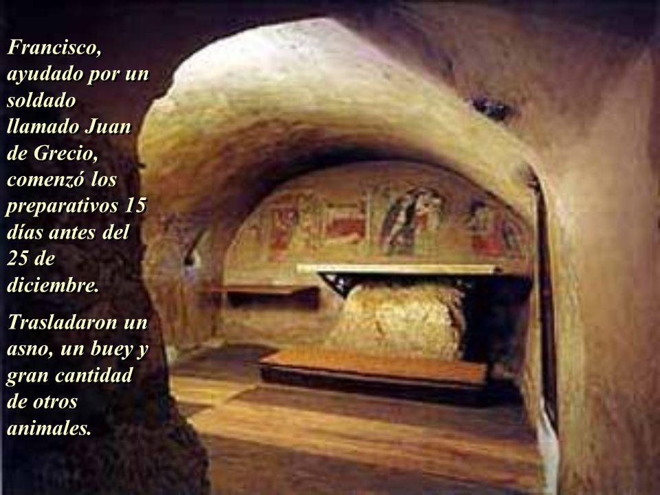 En la Navidad de 1223, estando en la ermita de Greccio, San Francisco de Asís pidió la autorización al Pontífice Honorio III para reproducir en vivo e