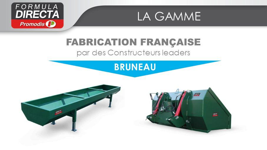 LA GAMME FABRICATION FRANÇAISE par des Constructeurs leaders BRUNEAU