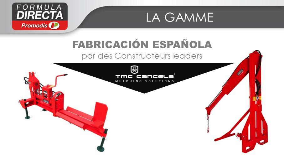 LA GAMME FABRICACIÓN ESPAÑOLA par des Constructeurs leaders