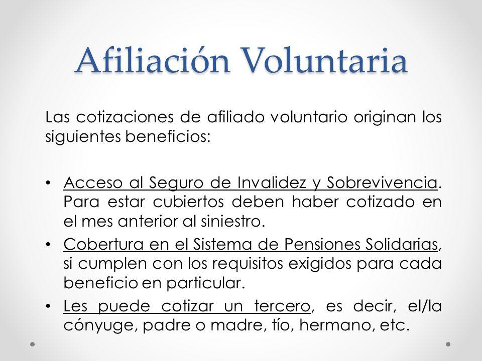 Cotizaciones de los Trabajadores por cuenta propia que se afilien como Voluntarios al sistema de AFP Afiliado/a Voluntario Cotización Adicional porcentual por Comisión de la AFP 7% de cotización para salud 10% para fondo de Pensiones (al menos de un ingreso mínimo) 1,26% del Seguro de Invalidez y Sobrevivencia