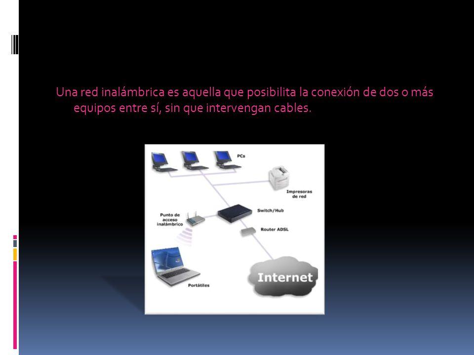 Una red inalámbrica es aquella que posibilita la conexión de dos o más equipos entre sí, sin que intervengan cables.