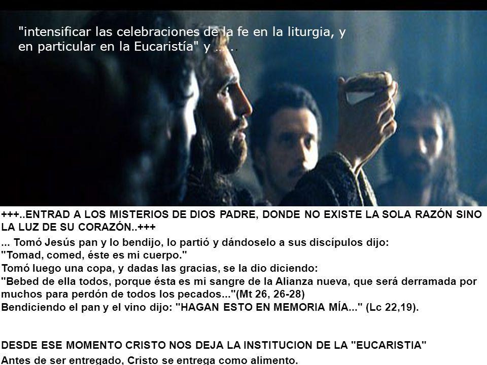 +++..ENTRAD A LOS MISTERIOS DE DIOS PADRE, DONDE NO EXISTE LA SOLA RAZÓN SINO LA LUZ DE SU CORAZÓN..+++...
