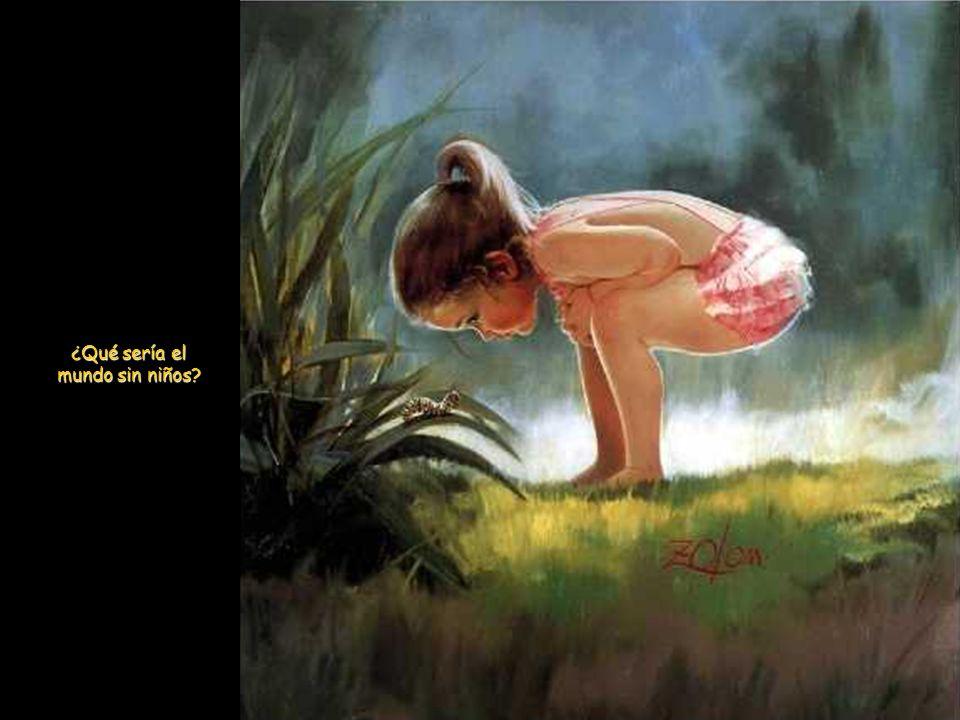 Aléjame de la sabiduría que no llora, la filosofía que no ríe y la grandeza que no se inclina ante los niños.