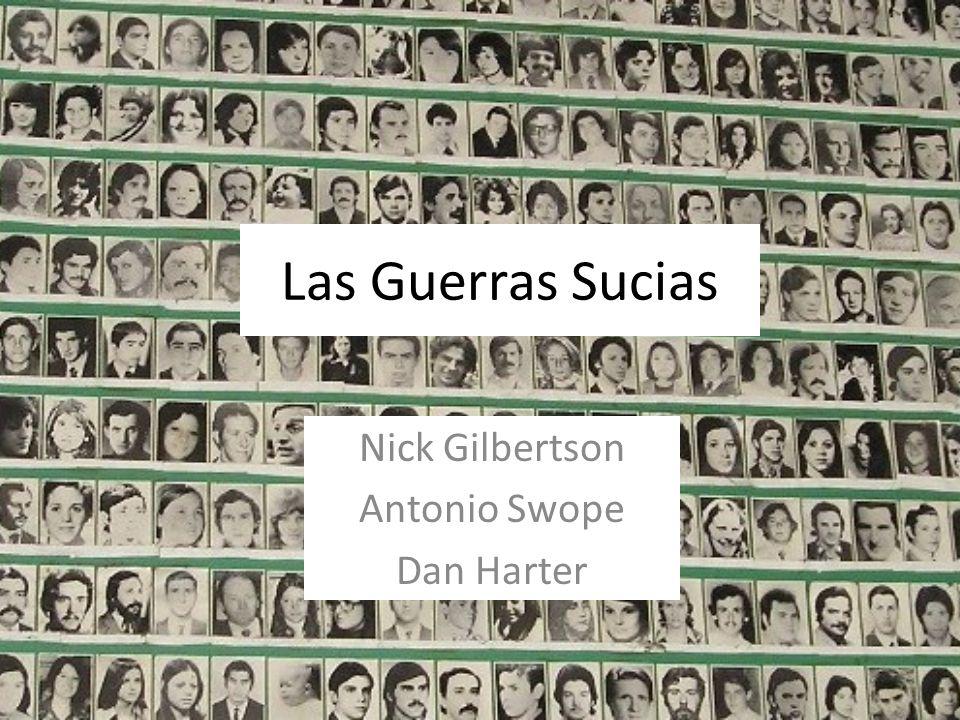 Las Guerras Sucias Nick Gilbertson Antonio Swope Dan Harter