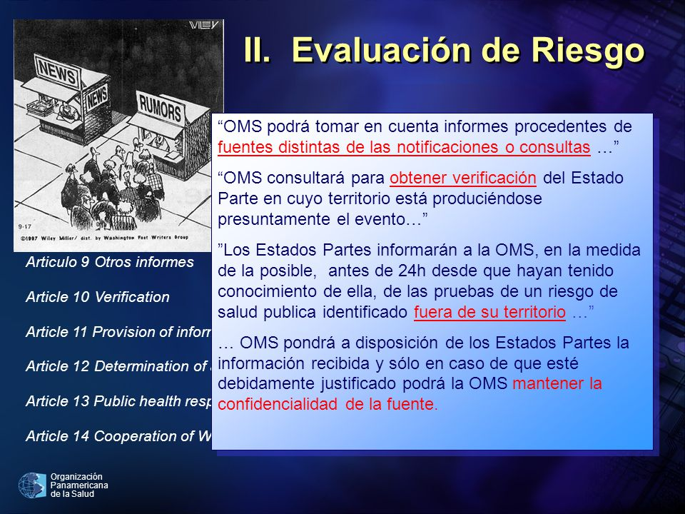 Organización Panamericana de la Salud Article 5Surveillance Article 6Notification Article 7Information-sharing during unexpected or unusual public hea
