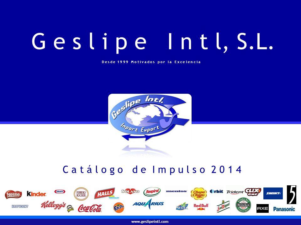 www.geslipeintl.com I m p o r t - E x p o r t Madrid - Marbella - Rotterdam Papel de Fumar y Accesorios para el Fumador - Productos de Impulso - Refrescos y Cervezas - Destilados Geslipe Intl, S.L.