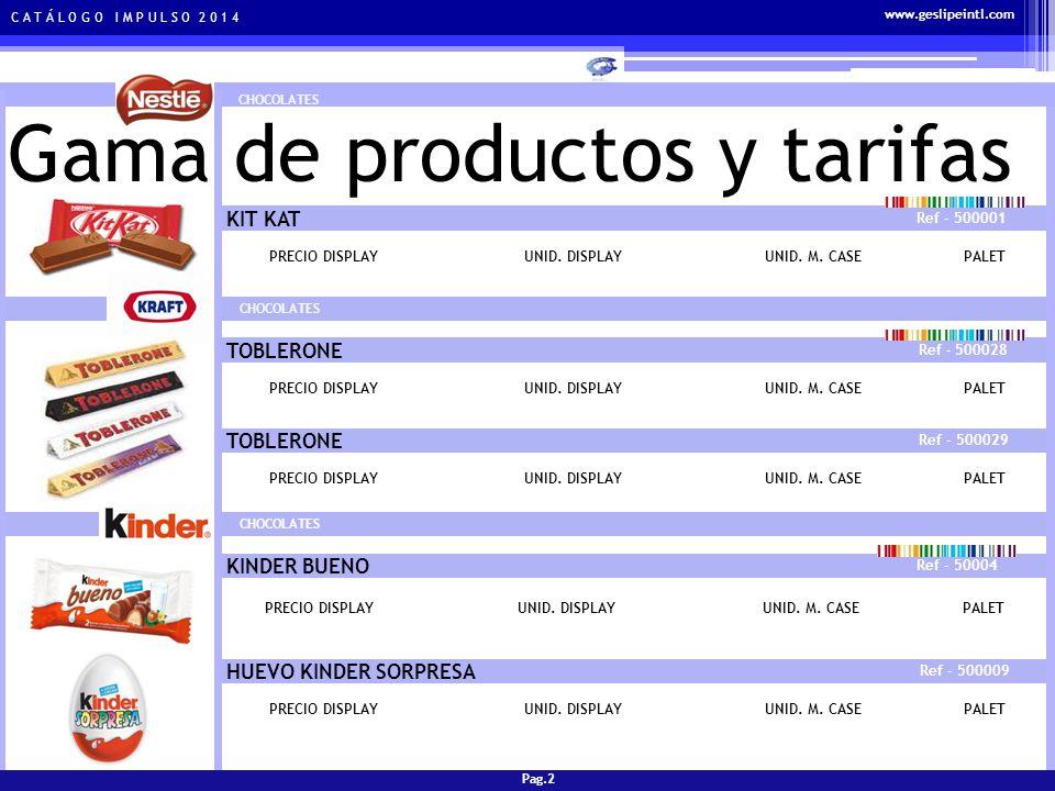 C A T Á L O G O I M P U L S O 2 0 1 4 Gama de productos y tarifas CHOCOLATES BOMBONES FERRERO ROCHER Ref - 500015 PRECIO DISPLAYUNID.