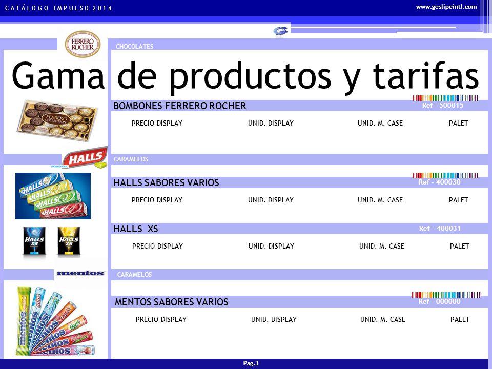 C A T Á L O G O I M P U L S O 2 0 1 4 Gama de productos y tarifas CARAMELOS SOLANO SABORES VARIOS Ref - 400010 PRECIO DISPLAYUNID.