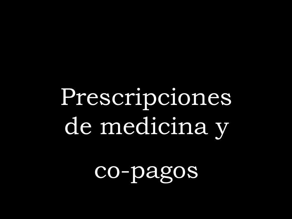 Prescripciones de medicina y co-pagos
