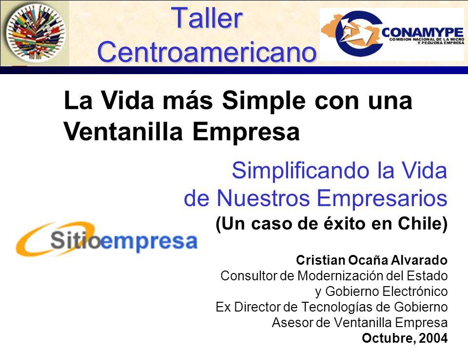 Taller Centroamericano Cristian Ocaña Alvarado Consultor de Modernización del Estado y Gobierno Electrónico Ex Director de Tecnologías de Gobierno Ase