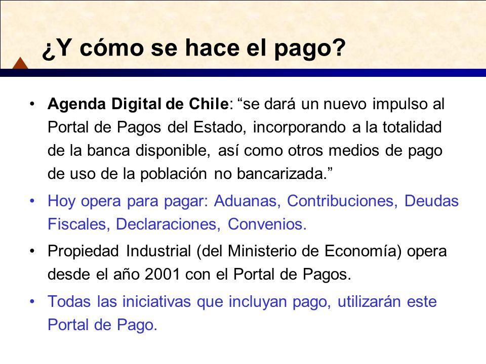 ¿Y cómo se hace el pago? Agenda Digital de Chile: se dará un nuevo impulso al Portal de Pagos del Estado, incorporando a la totalidad de la banca disp