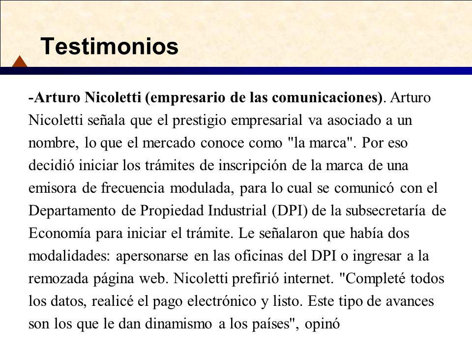 Testimonios -Arturo Nicoletti (empresario de las comunicaciones). Arturo Nicoletti señala que el prestigio empresarial va asociado a un nombre, lo que