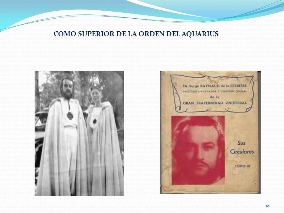 COMO SUPERIOR DE LA ORDEN DEL AQUARIUS 10
