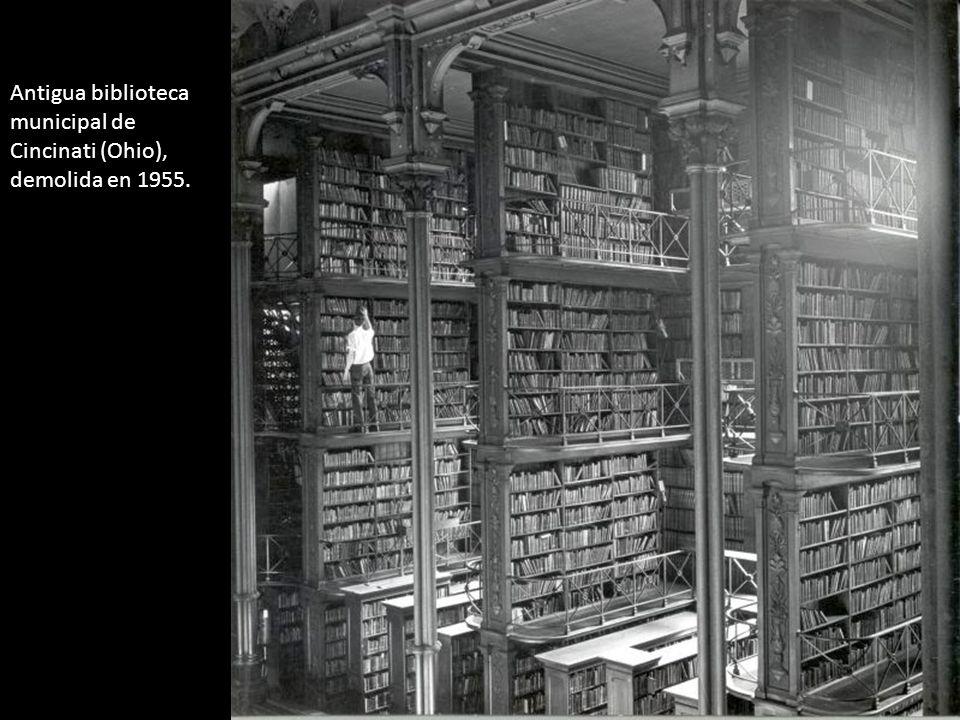 Antigua biblioteca municipal de Cincinati (Ohio), demolida en 1955.